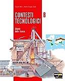 Contesti tecnologici. Per le Scuole superiori - Volume A+B+C+Tavole (CD-ROM)