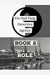 Yin and Yang Detective Agency: Role Kindle Edition