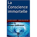 La Conscience immortelle