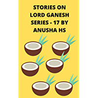 Stories on lord Ganesh series - 17: From various sources of Ganesh Purana