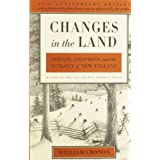 Changes in the Land, Revised Edition: Indians, Colonists, and the Ecology of New England