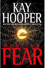 Hunting Fear: A Bishop/Special Crimes Unit Novel (A Bishop/SCU Novel Book 7) Kindle Edition