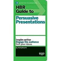 HBR Guide to Persuasive Presentation