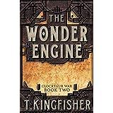 The Wonder Engine: 2 (Clocktaur War)