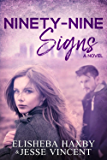 Ninety-Nine Signs: A Contemporary Romance (Ninety-Nine Series Book 1) (English Edition)