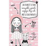 J'ai 11 ans et je suis incroyable, géniale, magique, trop cute bref je suis parfaite !: Journal intime pour fille 11 ans | Jo