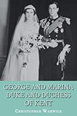 George and Marina: Duke and Duchess of Kent Paperback