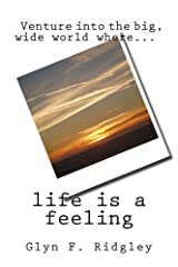 Life is a Feeling Kindle Edition