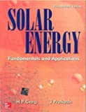 Solar Energy : Fundamentals and Applications