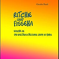 Ritchie und Fisseha: Woche 16 - Die Weltausstellung 1889 in Paris
