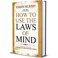 HOW TO USE THE LAWS OF MIND (PB)