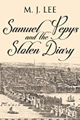 Samuel Pepys and the Stolen Diary Kindle Edition