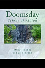 Doomsday : Scions of Albion Kindle Edition