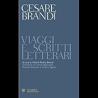 Viaggi e scritti letterari (Classici) (Italian Edition)