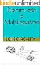 Dilemmi etici e multilinguismo