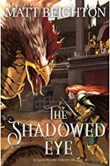 The Shadowed Eye (The Shadowland Chronicles) Paperback