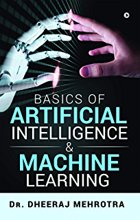 ARTIFICIAL INTELLIGENCE AND MACHINE LEARNING eBook: CHANDRA S.S. ...