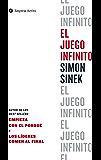 El juego infinito: ¿Sabes a qué estás jugando? (Gestión del conocimiento) (Spanish Edition)