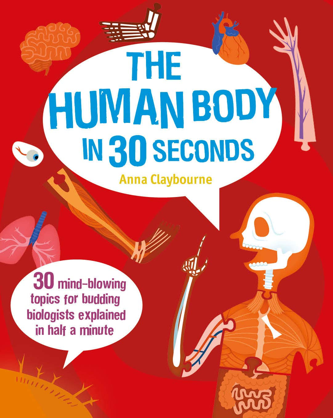 The human body in 30 seconds por Anna Claybourne