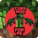Guns Mod for PE