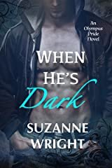When He's Dark (The Olympus Pride Book 1) (English Edition) Format Kindle
