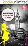 Rebecca Town a Londra: Doppia indagine