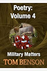 Military Matters (An Anthology of Poetry Book 4) Kindle Edition