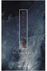 Leviathan: Of the soul: Poetry & short story anthology Kindle Edition