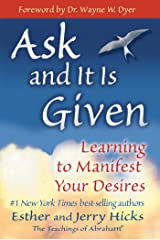Ask and It Is Given: Learning to Manifest Your Desires (Law of Attraction Book 7) (English Edition) Versión Kindle