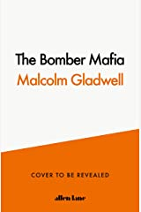 The Bomber Mafia: A Story Set in War Kindle Edition