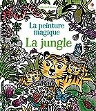 La jungle - La peinture magique...