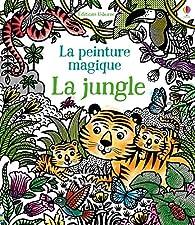 La jungle - La peinture magique par Sam Taplin