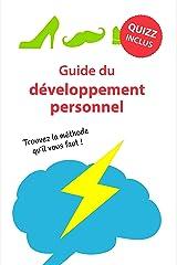Guide du développement personnel: Quelle méthode est faite pour moi ? Format Kindle