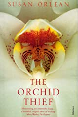 The Orchid Thief: A True Story of Beauty and Obsession Kindle Edition