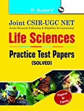 Joint CSIR-UGC NET : Life Sciences - Practice Test Papers (Solved)