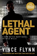 Lethal Agent (The Mitch Rapp Series Book 18) Kindle Edition