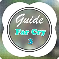 Guide for Far Cry 3 - Tips & Cheats