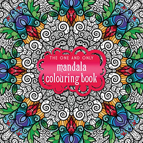The One and Only Mandala Colouring Book (One and Only Colouring / One and Only Coloring)