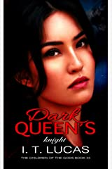 Dark Queen's Knight (The Children Of The Gods Paranormal Romance Series Book 33) Kindle Edition