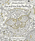 #7: Ivy and the Inky Butterfly (Colouring Books)