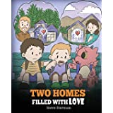 Two Homes Filled with Love: A Story about Divorce and Separation: 37 (My Dragon Books)