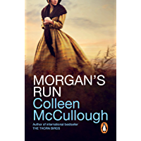 Morgan's Run: a breathtaking and absorbing family saga from the international bestselling author of The Thorn Birds