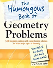 The Humongous Book of Geometry Problems (Humongous Books)