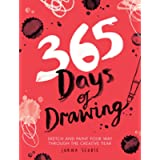 365 Days of Drawing: Sketch and Paint Your Way Through the Creative Year (Adult Art Activity and Colouring Book)