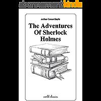 The Adventures Of Sherlock Holmes by Arthur Conan Doyle (English Edition)