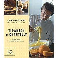 Tiramis ugrave  e chantilly  Viaggio goloso nel mondo dei dolci cremosi