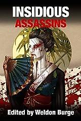 INSIDIOUS ASSASSINS Kindle Edition