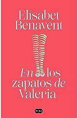 En los zapatos de Valeria (Saga Valeria 1) Versión Kindle