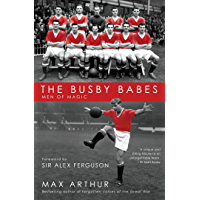 The Busby Babes: Men of Magic (English Edition)