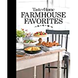 Taste of Home Farmhouse Favorites: Set your table with the heartwarming goodness of today's country kitchens